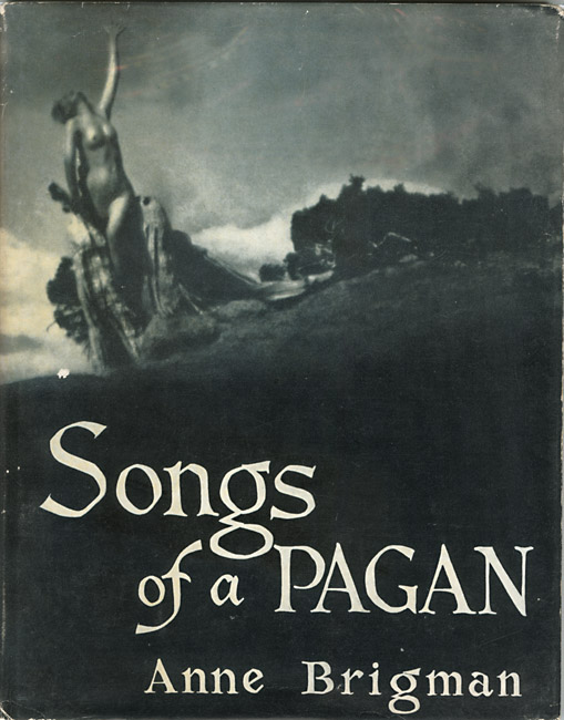 Anne Brigman - Songs of a Pagan